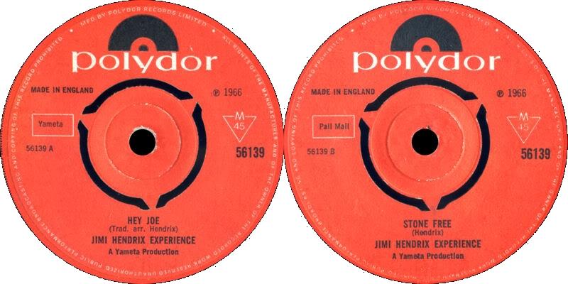 Discographie : 45 Tours : SP,  EP,  Maxi 45 tours 1966%20Polydor%2056139HeyJoe-StoneFree