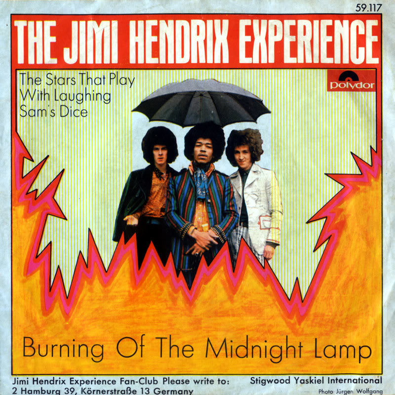 Discographie : 45 Tours : SP,  EP,  Maxi 45 tours 1967%20Polydor%20-BurningOfTheMidnightLamp-TheStarThatPlayWithLaughingSamsDiceFront%20Germany