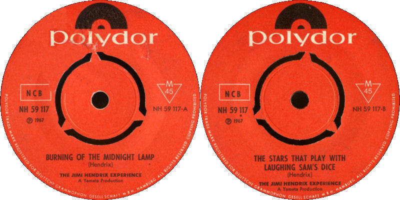 Discographie : 45 Tours : SP,  EP,  Maxi 45 tours - Page 9 1967%20Polydor%20NH59117-BurningOfTheMidnightLamp-TheStrasThatPlayWithLaughingSamsDiceLabel