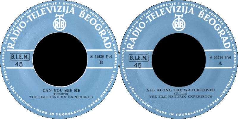 Discographie : 45 Tours : SP,  EP,  Maxi 45 tours - Page 5 1968%20RTB-Polydor%20S53530-AllAlongTheWatchtower-CanYouSeeMeYougoslavieLabel