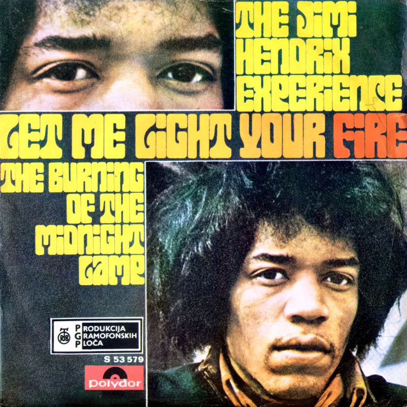 Discographie : 45 Tours : SP,  EP,  Maxi 45 tours 1969%20RTB-Polydor%20S53579-LetMeLightYourFire-BurningOfTheMidnightLampYougoslavieFront
