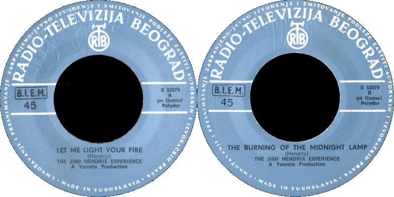 Discographie : 45 Tours : SP,  EP,  Maxi 45 tours - Page 5 1969%20RTB-Polydor%20S53579-LetMeLightYourFire-BurningOfTheMidnightLampYougoslavieLabel