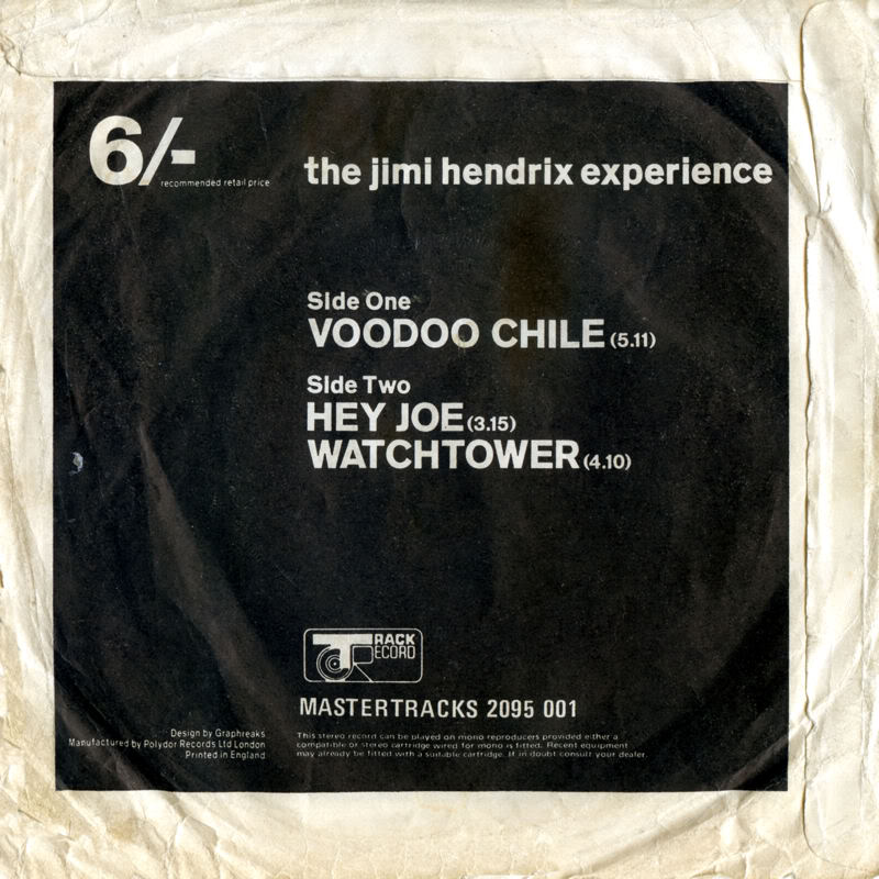 Discographie : 45 Tours : SP,  EP,  Maxi 45 tours - Page 5 1970%20Polydor%202095001VoodooChile-HeyJoe-AllAlongTheWatchtower%20bordblancBack
