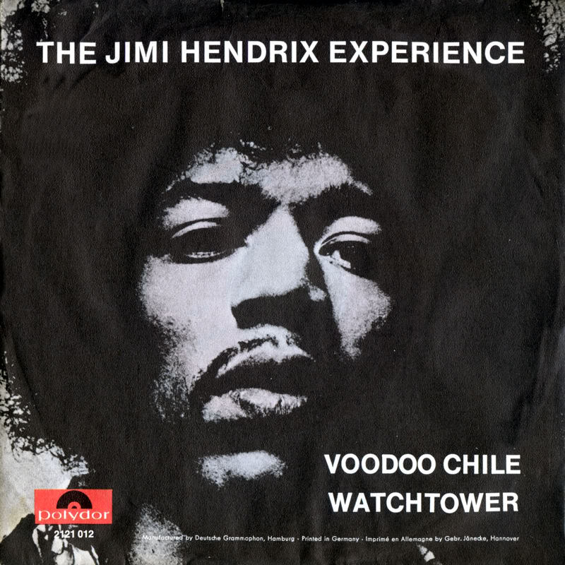 Discographie : 45 Tours : SP,  EP,  Maxi 45 tours 1970%20Polydor%202121012VoodooChile-AllAlongTheWatchtowerFrontBack