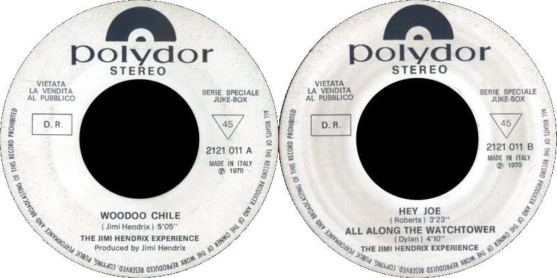 Discographie : 45 Tours : SP,  EP,  Maxi 45 tours 1970%20Polydor2121011-VoodooChile-HeyJoe-AllAlongTheWatchtowerItalie