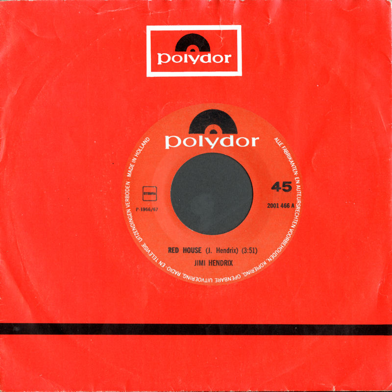 Discographie : 45 Tours : SP,  EP,  Maxi 45 tours 1973%20Polydor%202001466-RedHouse-TheWindCriesMary-PurpleHazeSideA