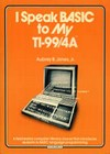 i-speak-basic-to-my-ti994a