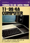 things-to-do-with-your-ti994a-computer